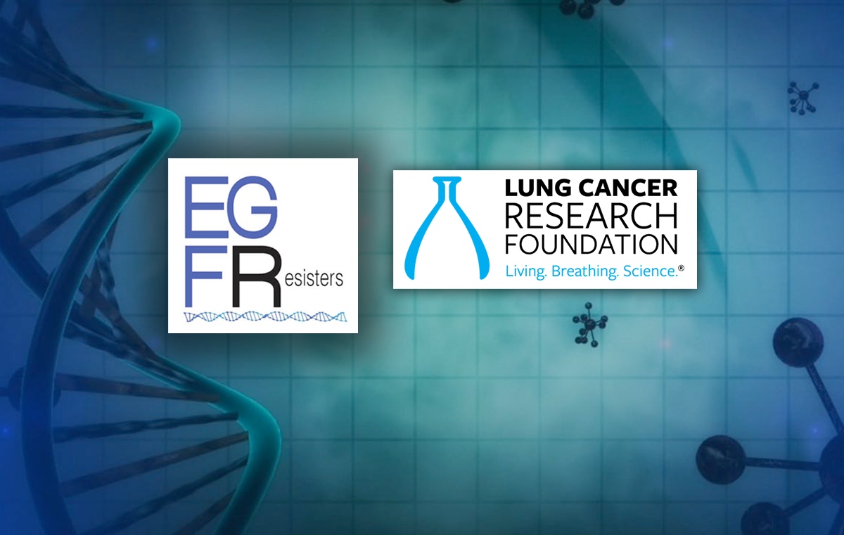 LCRF partners with the EGFR Resisters to fund research related to EGFR positive lung cancer